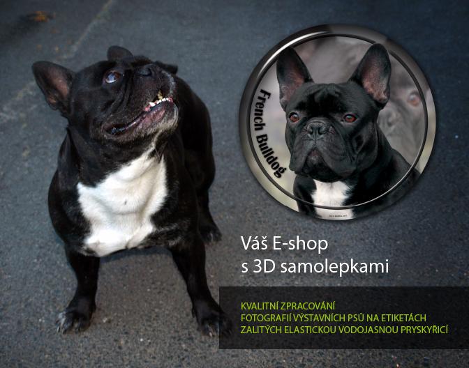 Váš eshop s 3D samolepkami psů - kvalitní zpracování fotografií výstavních psů na samolepkách zalitých elastickou vodojasnou pryskyřicí